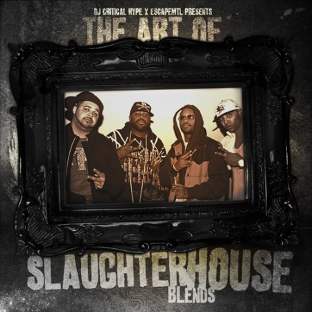00-dj_critical_hype__escapemtl_present_the_art_of_slaughterhouse_blends-front_cover